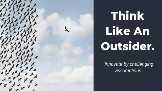 Need Innovation? Challenge Your Assumptions.
