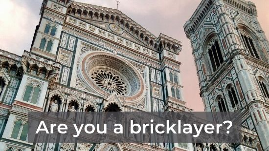Are You a Bricklayer?